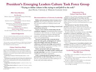 President s Emerging Leaders Culture Task Force Group  Trying to define culture is like trying to nail Jell-O to the wal