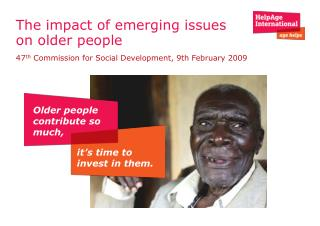 The impact of emerging issues on older people