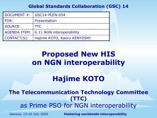 Proposed New HIS                               on NGN interoperability