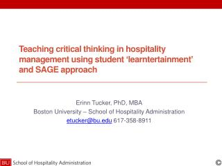 Teaching critical thinking in hospitality management using student ' l earntertainment ' and SAGE approach