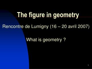 The figure in geometry