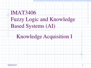 IMAT3406 Fuzzy Logic and Knowledge Based Systems (AI)