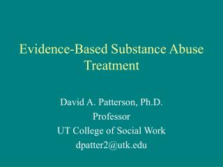 Evidence-Based Substance Abuse Treatment
