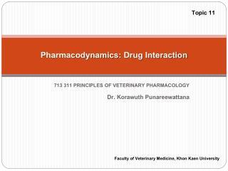 Pharmacodynamics : Drug Interaction