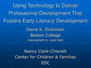 Using Technology to Deliver Professional Development That  Fosters Early Literacy Development