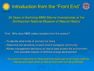"Introduction from the ""Front End"" 30 Years of Archiving MMS Marine Invertebrates at the Smithsonian National Museum of N"