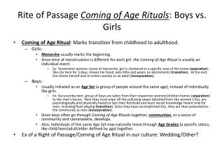 Rite of Passage  Coming of Age Rituals : Boys vs. Girls