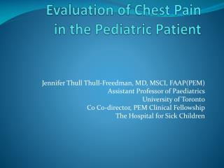 Evaluation of Chest Pain in the Pediatric Patient