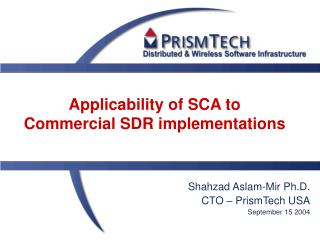 Applicability of SCA to Commercial SDR implementations