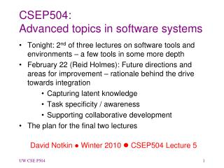 CSEP504: Advanced topics in software systems