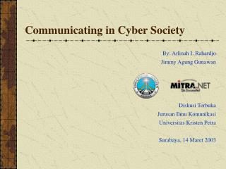 Communicating in Cyber Society