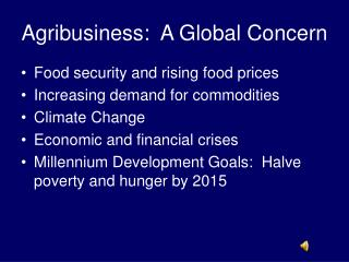 Agribusiness:  A Global Concern