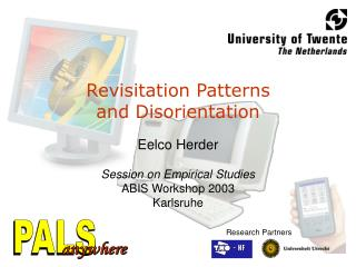 Revisitation Patterns and Disorientation Eelco Herder Session on Empirical Studies ABIS Workshop 2003 Karlsruhe