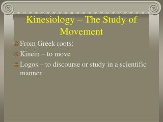 Kinesiology – The Study of Movement