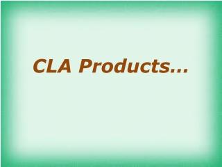 CLA - Conjugated Linoleic Acid   Ez-Healthsolutions