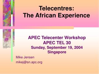 Telecentres: The African Experience