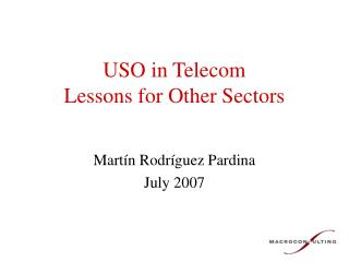 USO in Telecom Lessons for Other Sectors