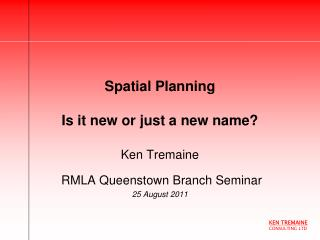 Spatial Planning  Is it new or just a new name?