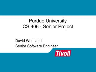 Purdue University CS 406 - Senior Project