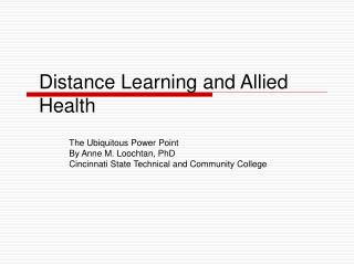 Distance Learning and Allied Health
