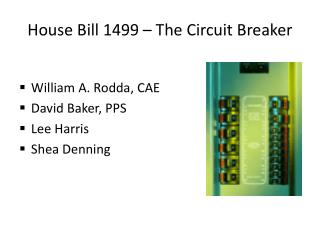 House Bill 1499 – The Circuit Breaker