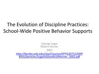 The Evolution of Discipline Practices: School-Wide Positive Behavior Supports