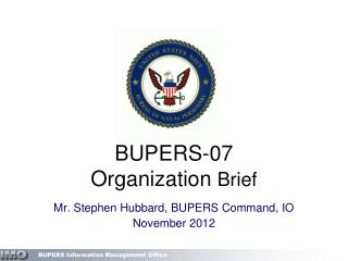 BUPERS-07 Organization  Brief