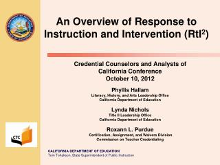 An Overview of Response to Instruction and Intervention ( RtI 2 )