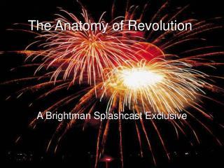 The Anatomy of Revolution