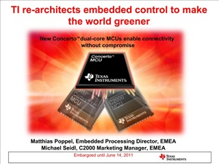 Matthias Poppel, Embedded Processing Director, EMEA Michael Seidl, C2000 Marketing Manager, EMEA   Embargoed until June