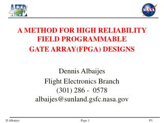 A METHOD FOR HIGH RELIABILITY FIELD PROGRAMMABLE GATE ARRAYFPGA DESIGNS