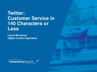 Twitter: Customer Service in 140 Characters or Less