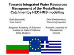 Towards Integrated Water Resources Management of the Mesta