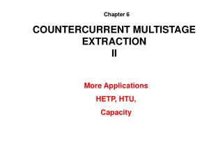 COUNTERCURRENT MULTISTAGE EXTRACTION II