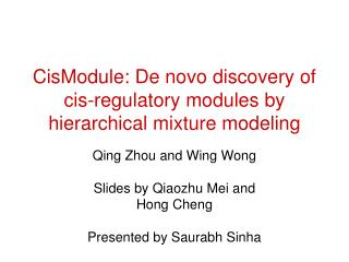 CisModule: De novo discovery of cis-regulatory modules by hierarchical mixture modeling