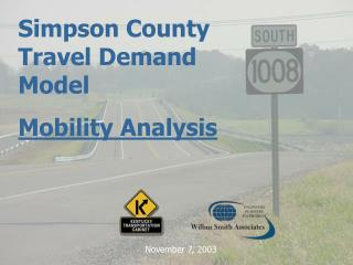 Simpson County Travel Demand Model  Mobility Analysis