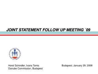 JOINT STATEMENT FOLLOW UP MEETING 09