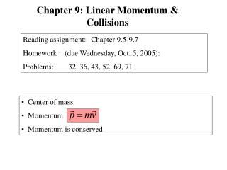 Center of mass   Momentum    Momentum is conserved