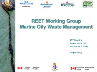 REET Working Group  Marine Oily Waste Management