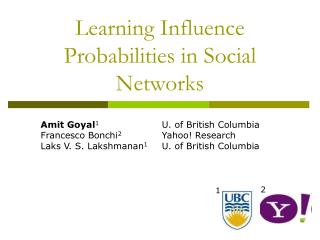 Learning Influence Probabilities in Social Networks