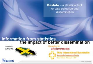 DevInfo  – a statistical tool  for data collection and  dissemination
