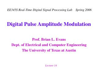 Digital Pulse Amplitude Modulation