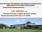 The Strategic Disciplinary Boundaries of China s Key Agricultural  Forestry Universities