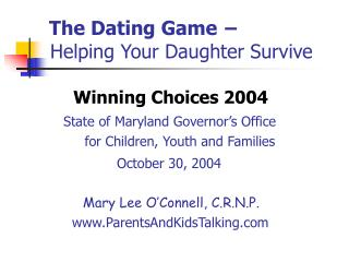 The Dating Game -   Helping Your Daughter Survive