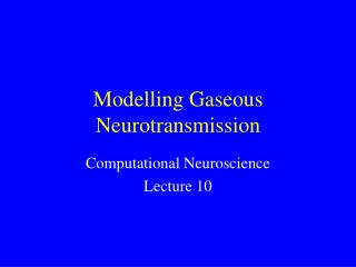 Modelling Gaseous Neurotransmission