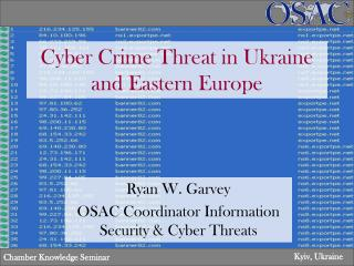 Cyber Crime Threat in Ukraine and Eastern Europe