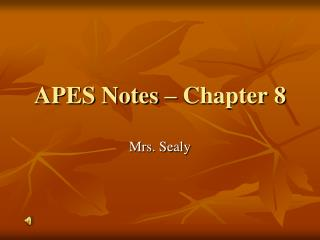 APES Notes – Chapter 8