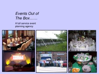 Events Out of The Box   A full service event planning agency