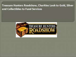 Treasure Hunters Roadshow