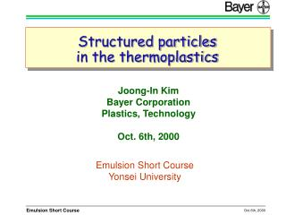 Structured particles  in the thermoplastics